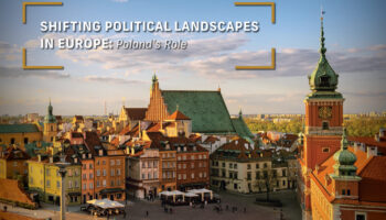 Shifting Political Landscapes in Europe: Poland's Role || WEBINAR RECORDING